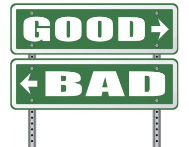 good or bad road sign