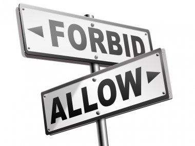 allow or forbid road signs