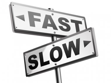 fast or slow road signs