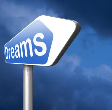 your dreams road sign