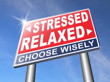 Stressed or relaxed road sign