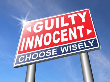 Innocent or guilty road sign
