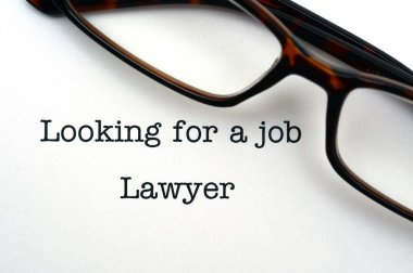 Looking for a job Lawyer