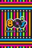 Fotografie 80s Dance Party Poster