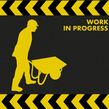 WORK IN PROGRESS sign with construction worker silhouette carries a wheelbarrow clip art vector