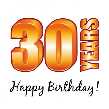 Happy birthday. 30 years old vector greeting card.