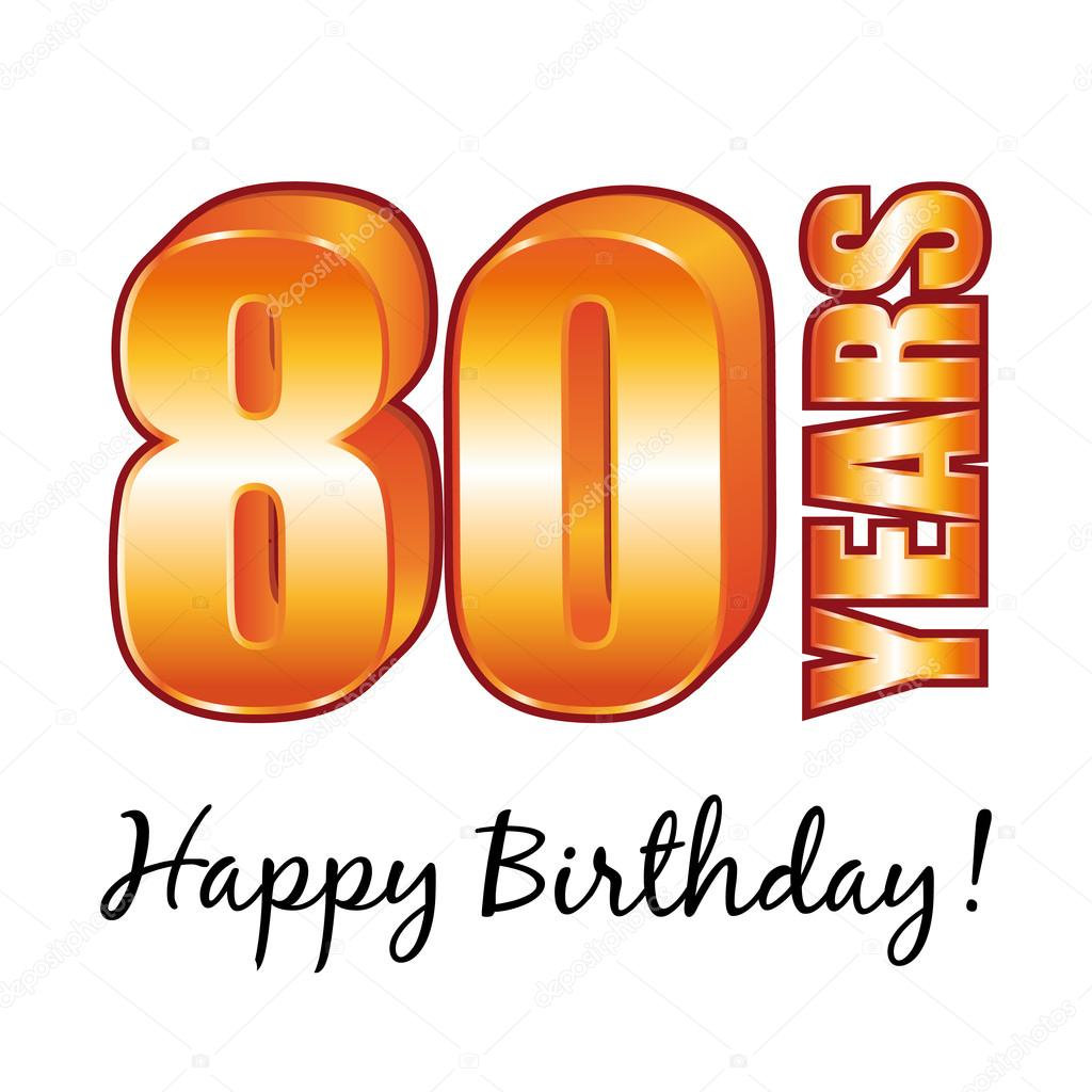 Happy Birthday 80 Years Old Vector Greeting Card Stock