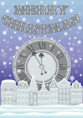 New year and Merry Christmas card with clock and winter city, vector illustration