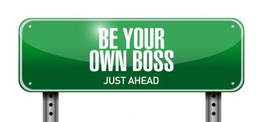 be your own boss sign illustration design
