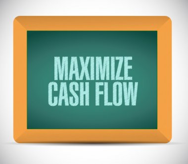 maximize cash flow board sign illustration