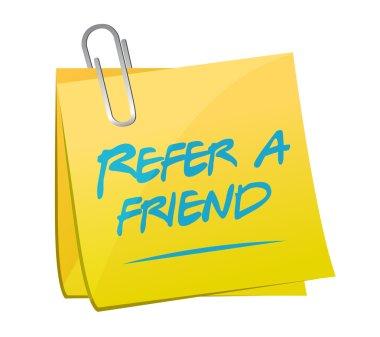 refer a friend post memo sign concept