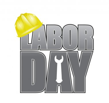 Labor day helmet and wrench sign