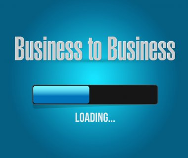 business to business loading bar sign concept