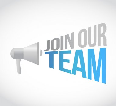join our team megaphone message at loud. concept