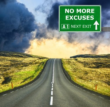 NO MORE EXCUSES road sign against clear blue sky