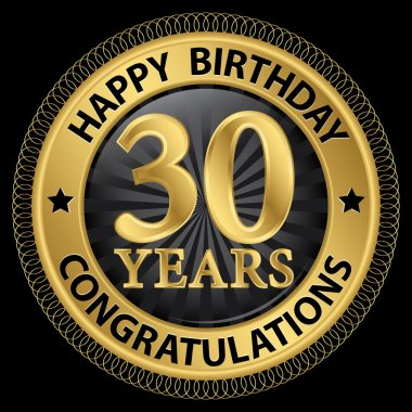 30 years happy birthday congratulations gold label, vector illus