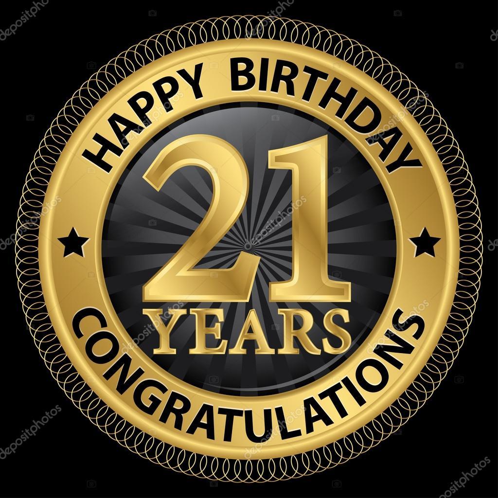 21 jaar gefeliciteerd 21 jaar gelukkige verjaardag Gefeliciteerd gold label, vector  21 jaar gefeliciteerd
