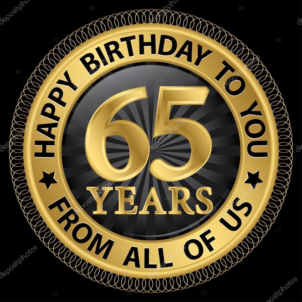 grattis 65 år 65 år Grattis till er från oss alla gold label, vektor — Stock  grattis 65 år