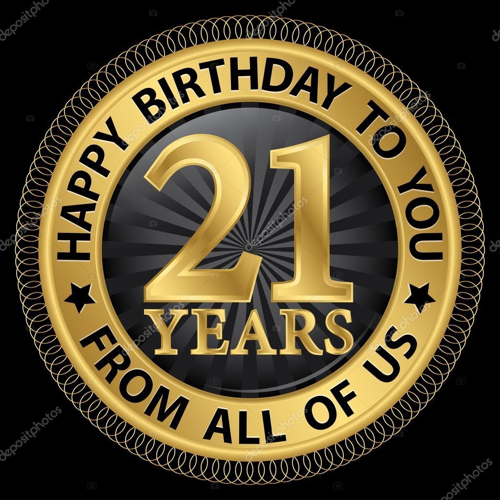 grattis på 21 årsdagen 21 år Grattis till er från oss alla gold label, vektor — Stock  grattis på 21 årsdagen