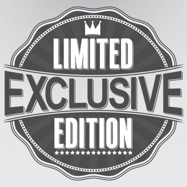 Exclusive limited edition retro label, vector illustration