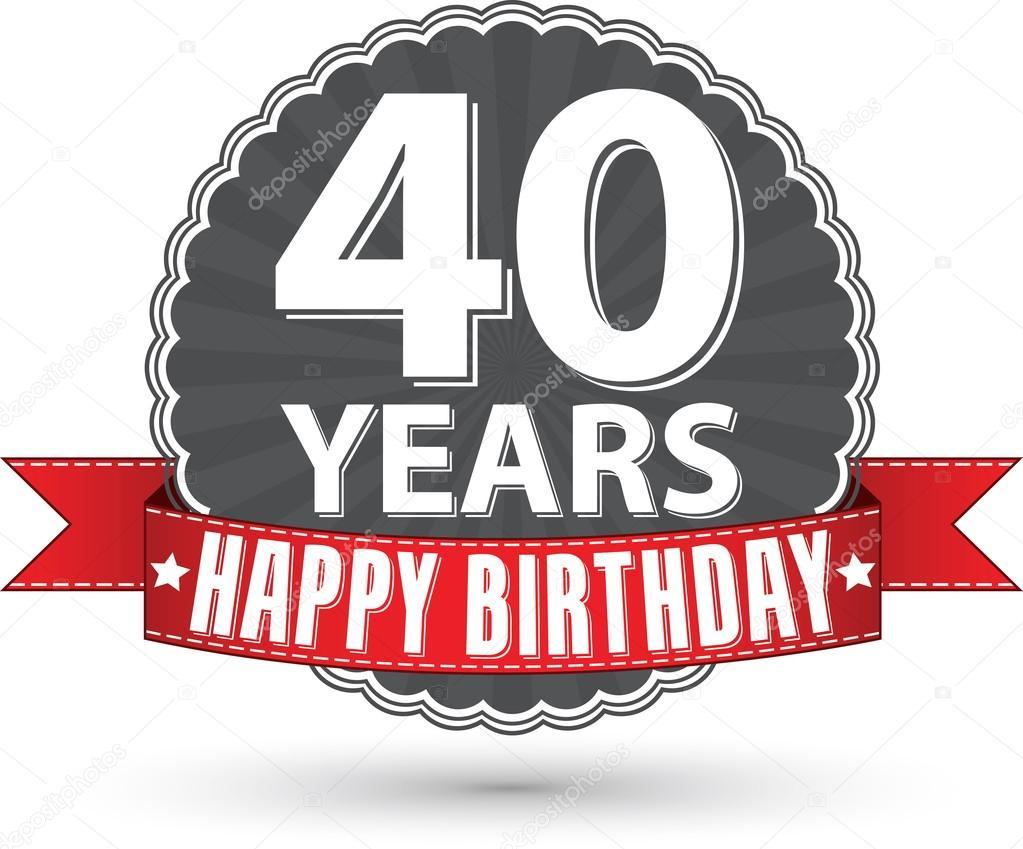 grattis 40 Grattis på födelsedagen 40 år retro etikett med rött band, vektor  grattis 40