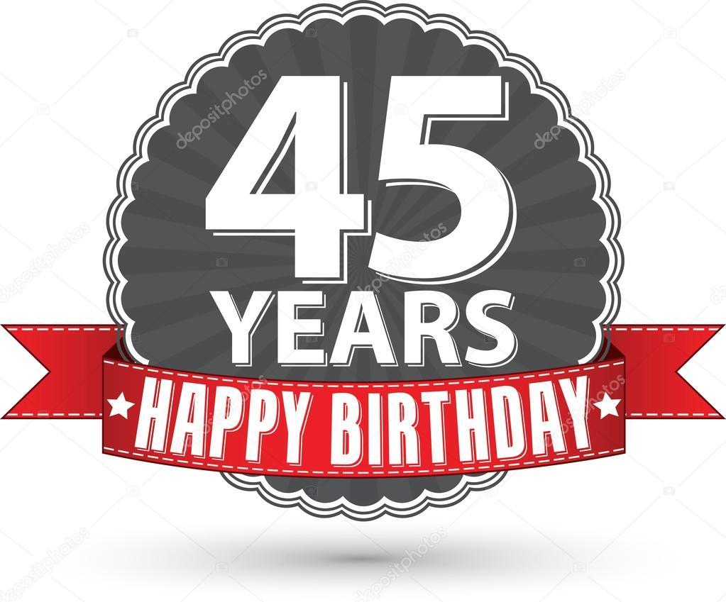 grattis 45 år Grattis på födelsedagen 45 år retro etikett med rött band, vektor  grattis 45 år