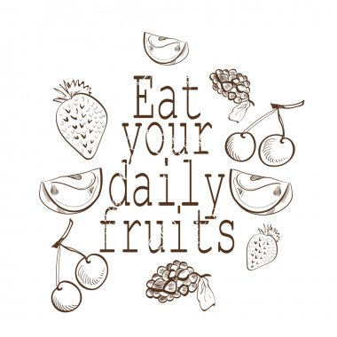 Eat your daiy fruits