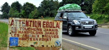 A sign warns that area is a Ebola infected.