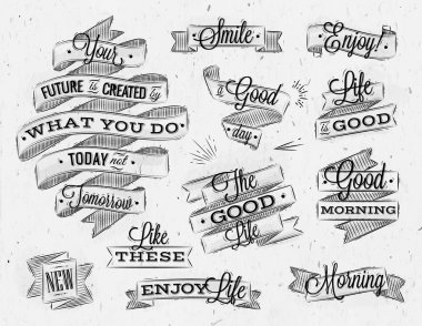 Set ribbons in vintage style with lettering your future is created by what you do today not tomorrow stylized drawing with coal stock vector