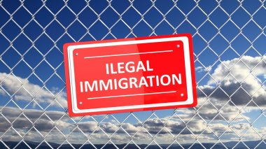 Chain fence with red sign Illegal Immigration,with blue sky background