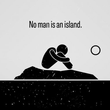 No Man is an Island Stick Figure Pictogram Sayings