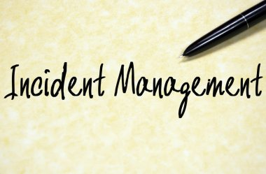 Incident management text write on paper