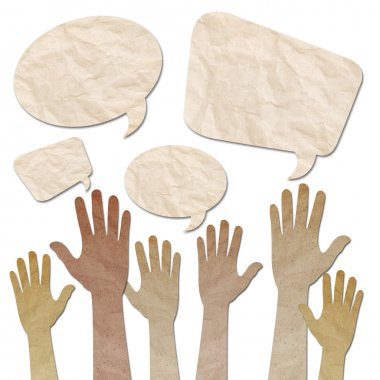 Recycled paper craft, Human Hands raised up with Speech Bubbles