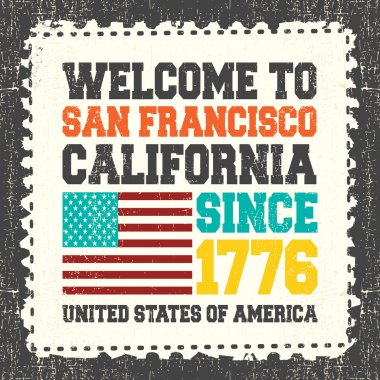 Invitation card with text Welcome to San Francisco, California. Since 1776 and american flag on grunge postage stamp.