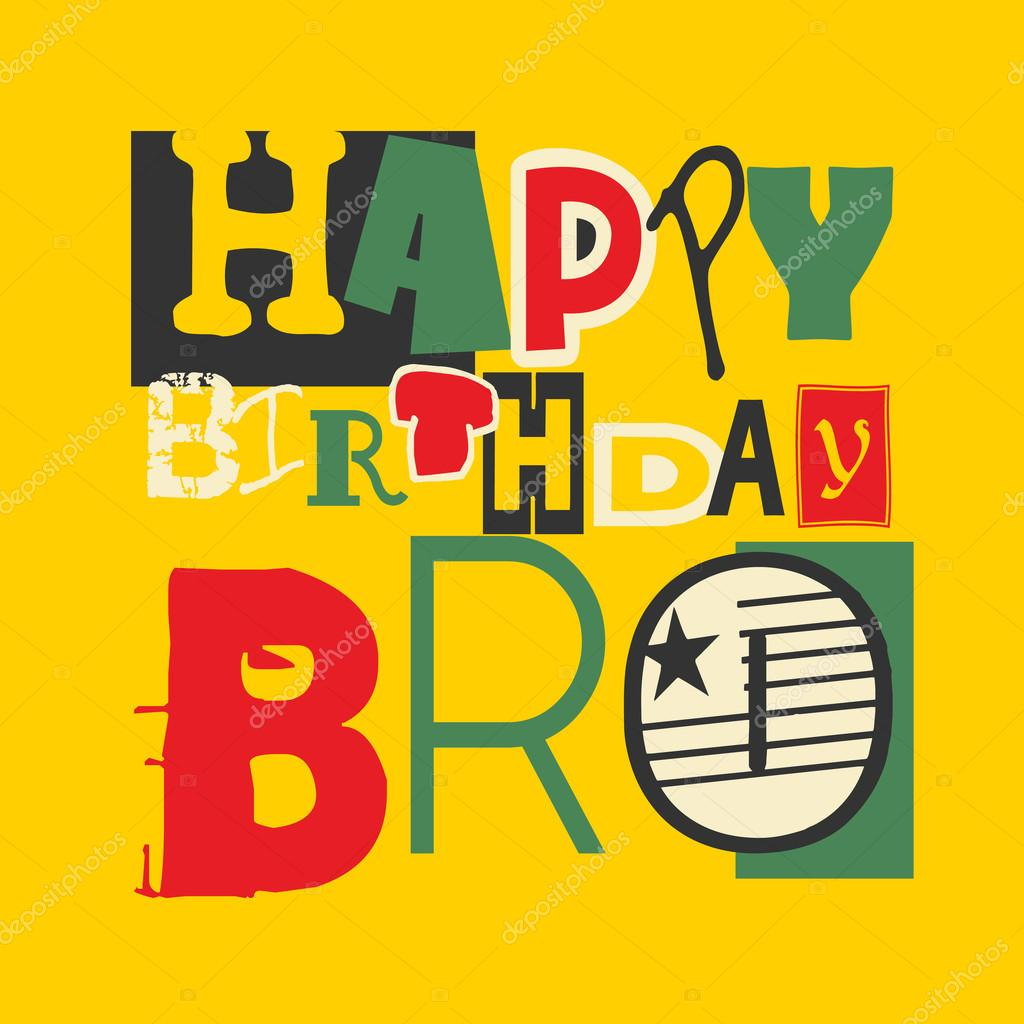 happy birthday bro card stock vector