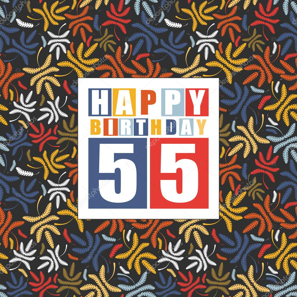 Retro Happy Birthday Card On Floral Background 55 Years Stock Vector