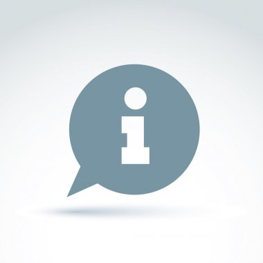 Information icon over the speech bubble, vector conceptual unusu