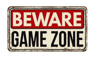 Beware game zone vintage metal sign