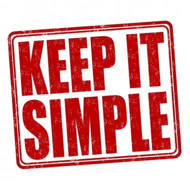 Keep it simple stamp