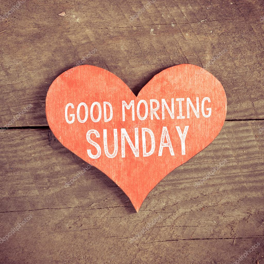 Heart With Text Good Morning Sunday Stock Photo Roobcio 54028311