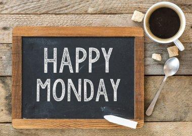Happy Monday sign on Blackboard