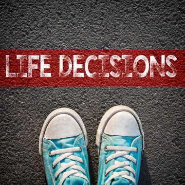 Sneakers and word  life decisions