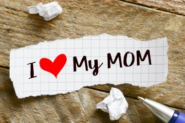 Note with I love my mom