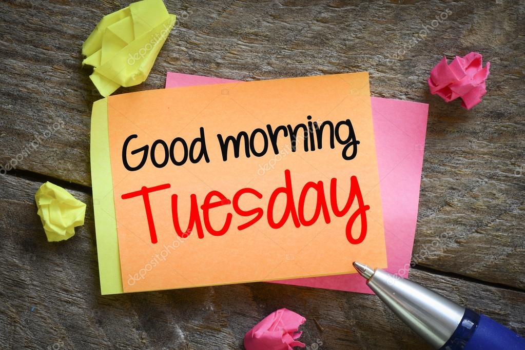 Good Morning Tuesday Stock Photo Roobcio 63644673