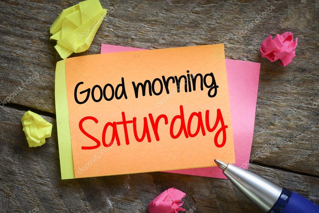 Note With Good Morning Saturday Stock Photo Roobcio 63644735