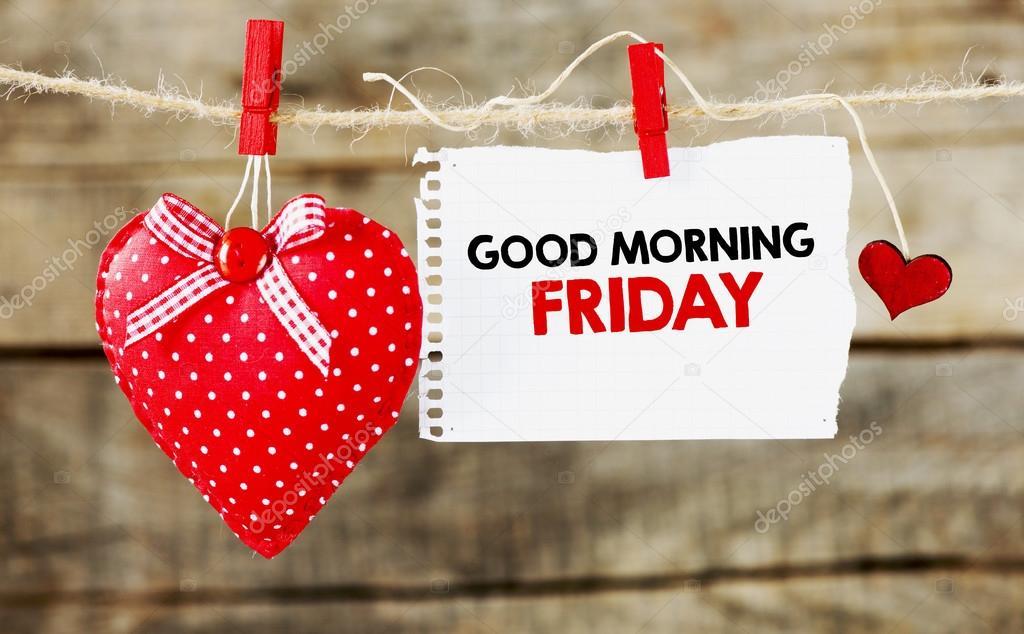 Good Morning Friday Inscription With Heart Stock Photo Roobcio