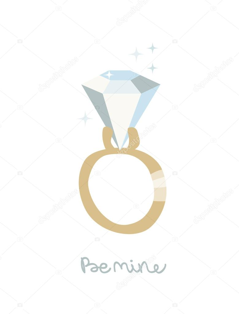 Be mine. Valentines day  card with a Diamond ring.  Original vector illustration. Simple naive design.