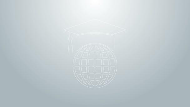 Modrá čára Graduation čepice na ikonu globus izolované na šedém pozadí. Symbol světového vzdělávání. Online učení nebo e-learning koncept. Grafická animace pohybu videa 4K
