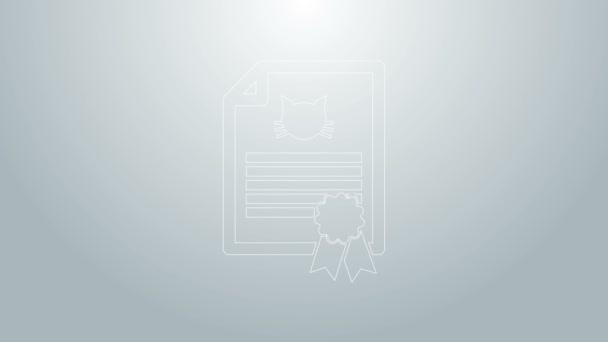 Modrá čára Lékařské osvědčení pro cestování s ikonou psa nebo kočky izolované na šedém pozadí. Dokument pro mazlíčka. Otisk psí nebo kočičí tlapky. Grafická animace pohybu videa 4K