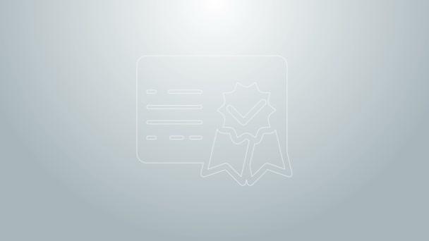 Ikona šablony certifikátu modré čáry izolovaná na šedém pozadí. Úspěch, vyznamenání, titul, grant, diplom. Certifikát obchodního úspěchu. Grafická animace pohybu videa 4K